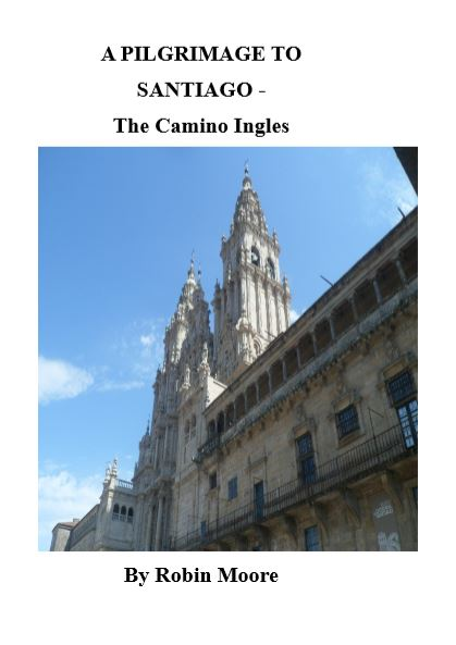 A Pilgrimage to Santiago