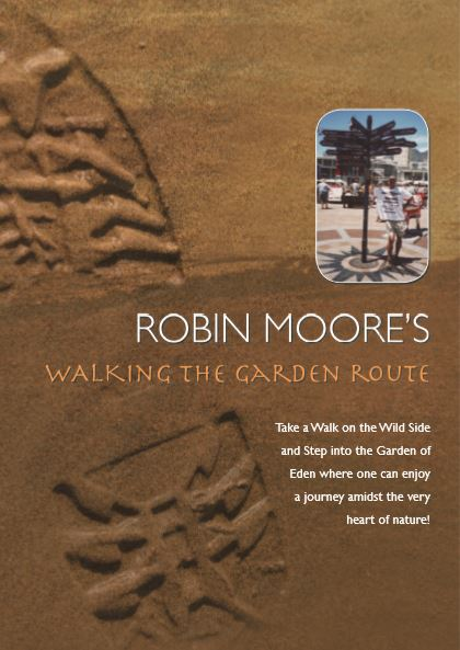 ROBIN MOORE'S Walking the garden route