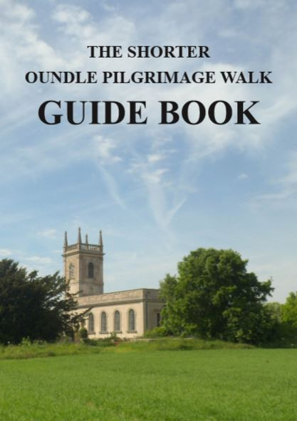 The Shorter Oundle Pilgrimage Walk